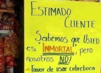 """""""Sabemos que es inmortal, pero nosotros no"""": Así piden usar cubrebocas"""