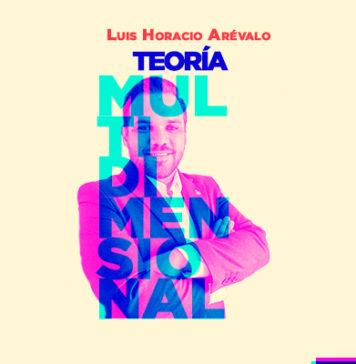 Luis Horacio Arevalo, teoría multidimensional